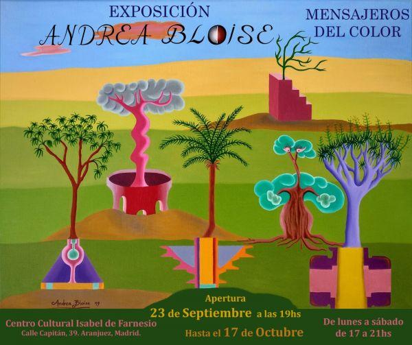 """Exposición: """"Mensajeros del color"""" Andrea Bloise"""