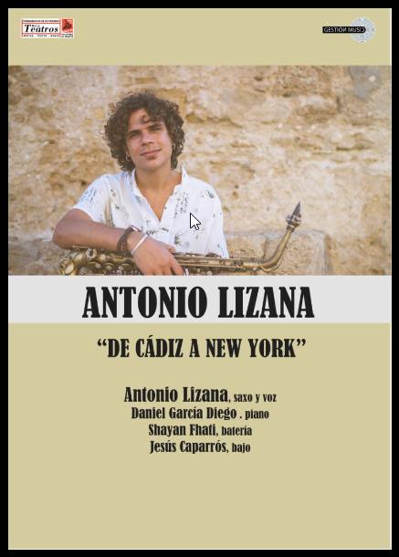 """Antonio Lizana """"De Cádiz a New York"""". Red de Teatros de la Comunidad de Madrid"""