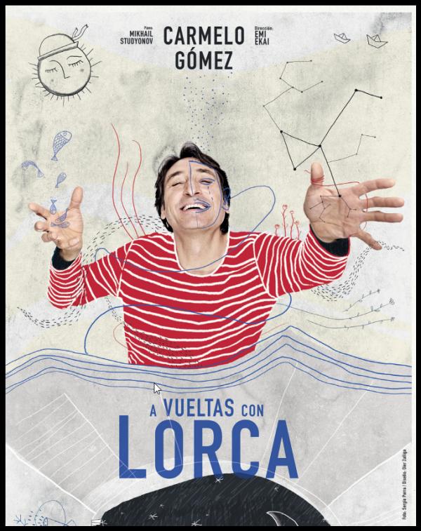 """Carmelo Gómez en """"A vueltas con Lorca""""."""